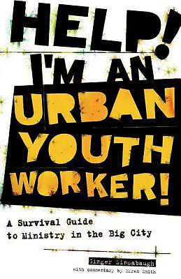 Help! Im an Urban Youth Worker!