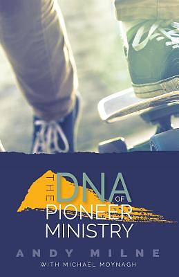 Picture of The DNA of Pioneer Ministry