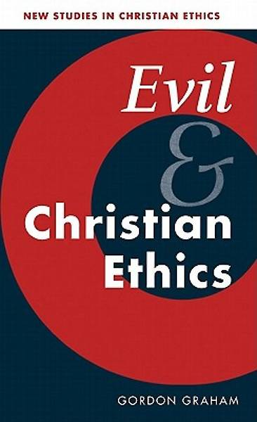 Evil and Christian Ethics [Adobe Ebook]