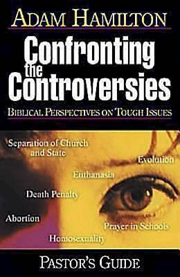Confronting the Controversies - Pastors Guide