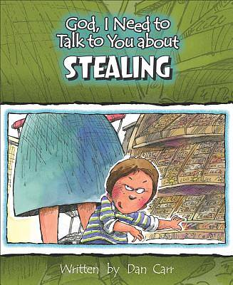 God, I Need to Talk to You about Stealing