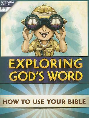 Exploring Gods Word