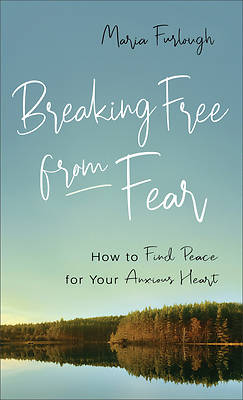 Picture of Breaking Free from Fear