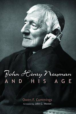Picture of John Henry Newman and His Age