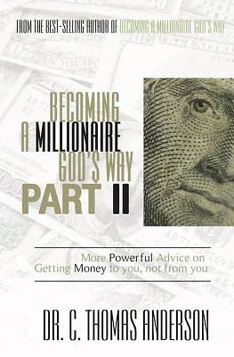 Becoming a Millionaire Gods Way Part II [ePub Ebook]