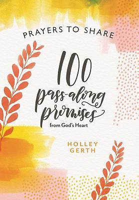 Picture of Prayers to Share 100 Pass Along Promises
