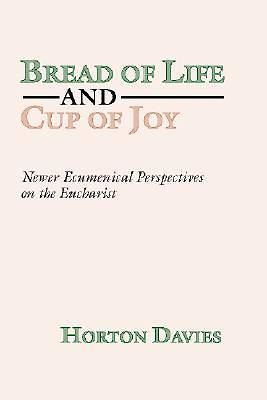 Bread of Life and Cup of Joy