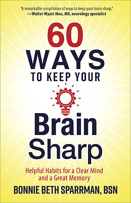 Picture of 60 Ways to Keep Your Brain Sharp