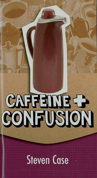 Caffeine and Confusion