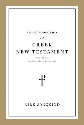 Picture of An Introduction to the Greek New Testament Produced at Tyndale House, Cambridge