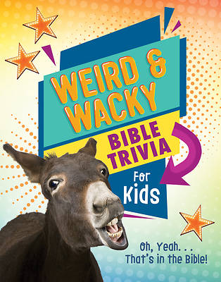 Picture of Weird and Wacky Bible Trivia for Kids