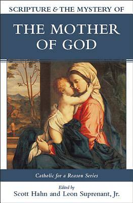 Scripture & the Mystery of the Mother of God
