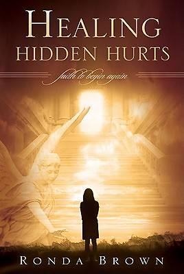 Picture of Healing Hidden Hurts