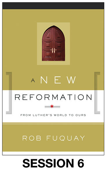 Picture of A New Reformation Streaming Video Session 6