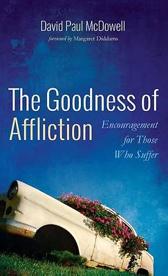 Picture of The Goodness of Affliction