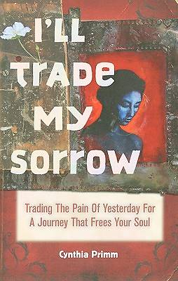 Picture of I'll Trade My Sorrow