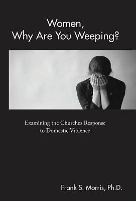 Picture of Women, Why Are You Weeping?