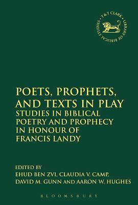 Picture of Poets, Prophets, and Texts in Play