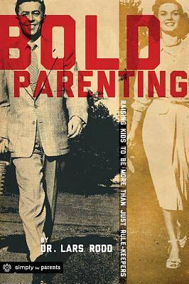 Bold Parenting [ePub Ebook]