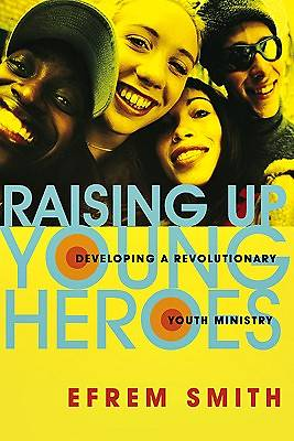 Picture of Raising Up Young Heroes