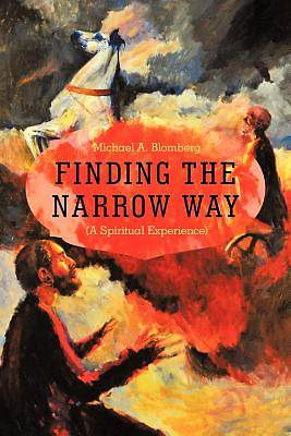 Finding the Narrow Way