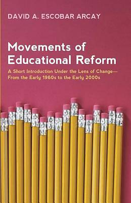 Movements of Educational Reform [ePub Ebook]