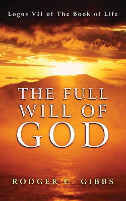 Picture of The Full Will of God