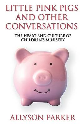 Picture of Little Pink Pigs and Other Conversations