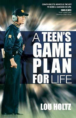A Teens Game Plan for Life