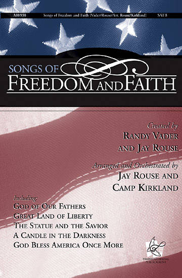 Songs of Freedom and Faith Choral Book