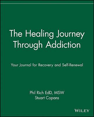 The Healing Journey Through Addiction
