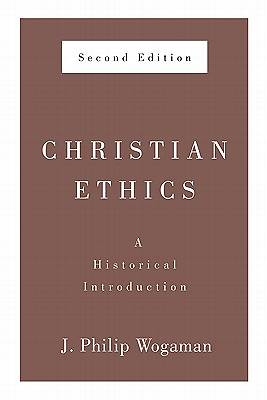 Picture of Christian Ethics, Second Edition