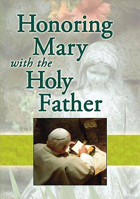 Honoring Mary with the Holy Father [ePub Ebook]