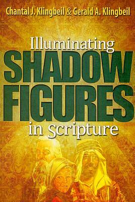Illuminating Shadow Figures in Scripture