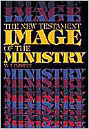 Picture of The New Testament Image of the Ministry