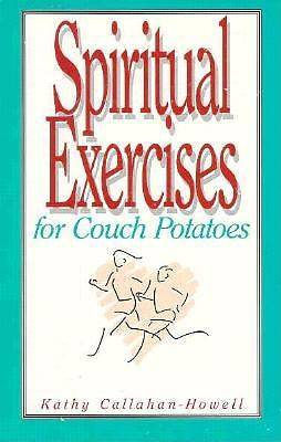 Spiritual Exercises for Couch Potatoes