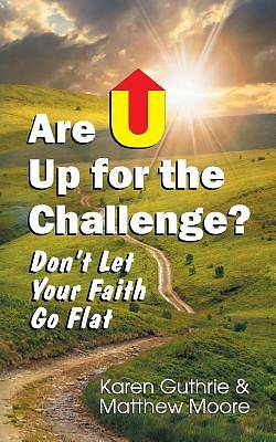 Are U Up for the Challenge?