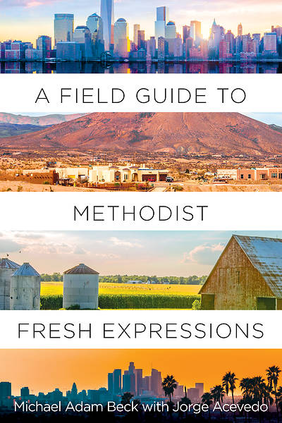 Picture of A Field Guide to Methodist Fresh Expressions