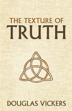 The Texture of Truth