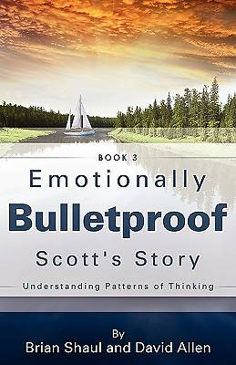 Emotionally Bulletproof Scotts Story - Book 3