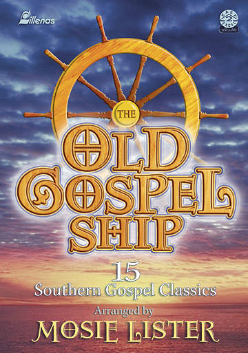 The Old Gospel Ship Choral Book