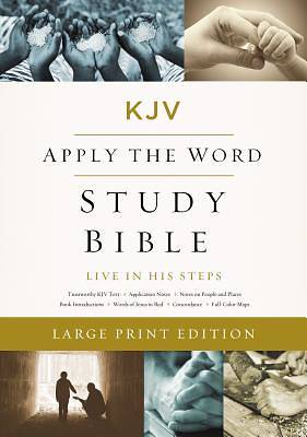 KJV, Apply the Word Study Bible, Large Print, Hardcover