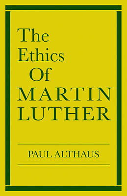 Ethics Of Martin Luther