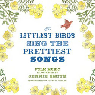 Picture of The Littlest Birds Sing the Prettiest Songs