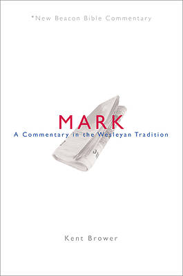 New Beacon Bible Commentary, Mark