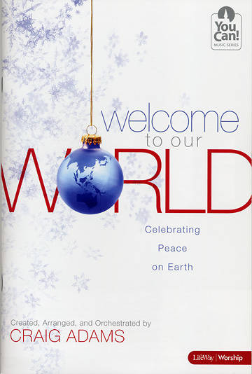 Welcome to Our World SATB Choral Book