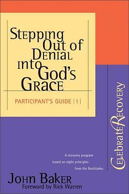 Stepping Out of Denial Into Gods Grace Participants Guide #1