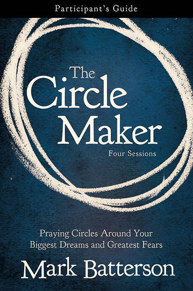 The Circle Maker Participants Guide