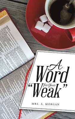 "Picture of A Word for Your ""Weak"""