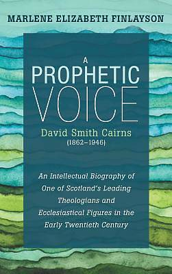 Picture of A Prophetic Voice-David Smith Cairns (1862-1946)